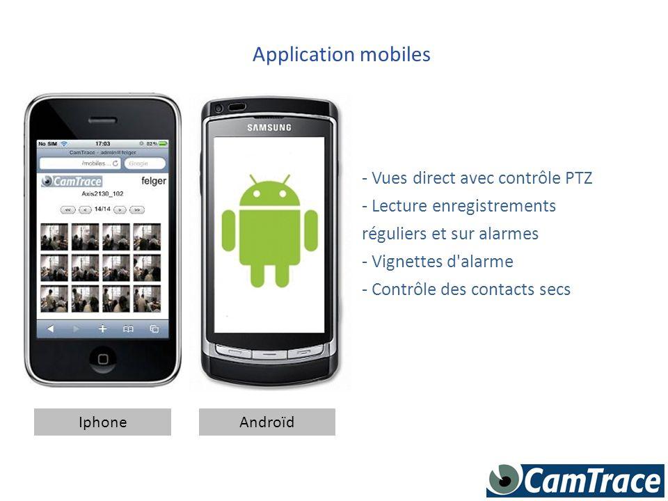 Application mobiles - Vues direct avec contrôle PTZ