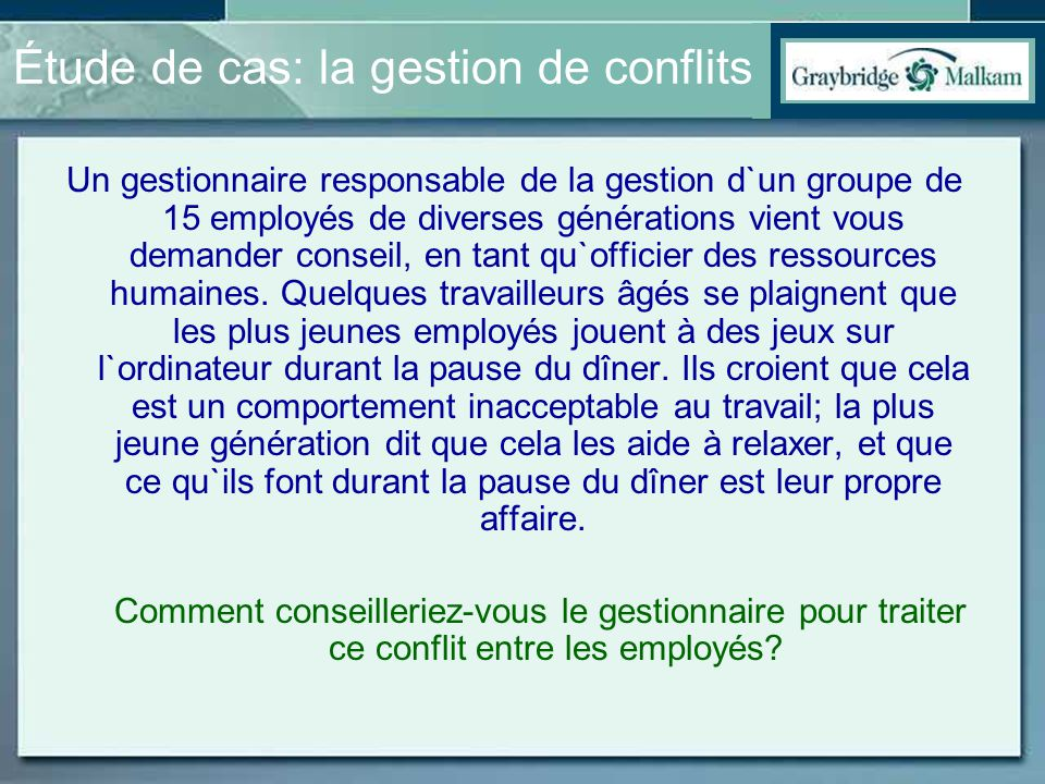 Étude de cas: la gestion de conflits