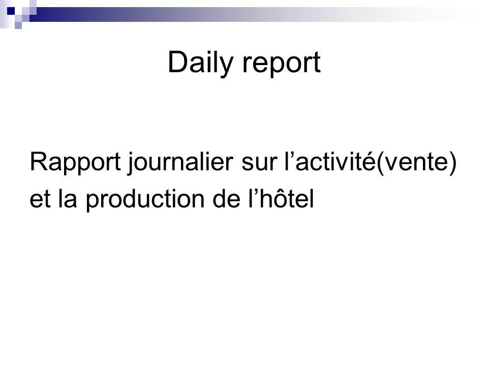 Daily report Rapport journalier sur l'activité(vente)