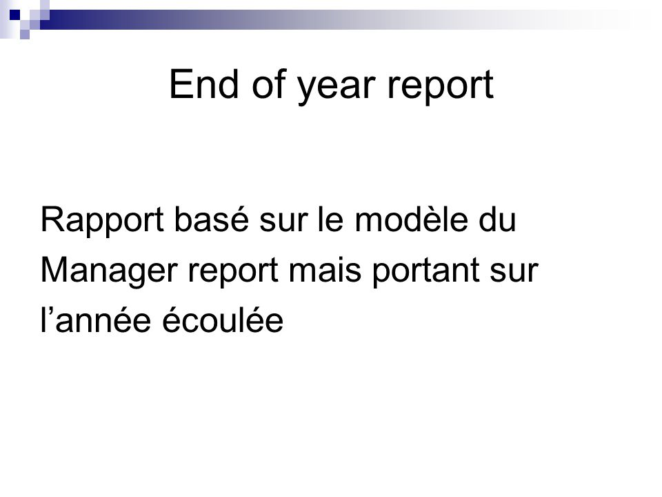 End of year report Rapport basé sur le modèle du