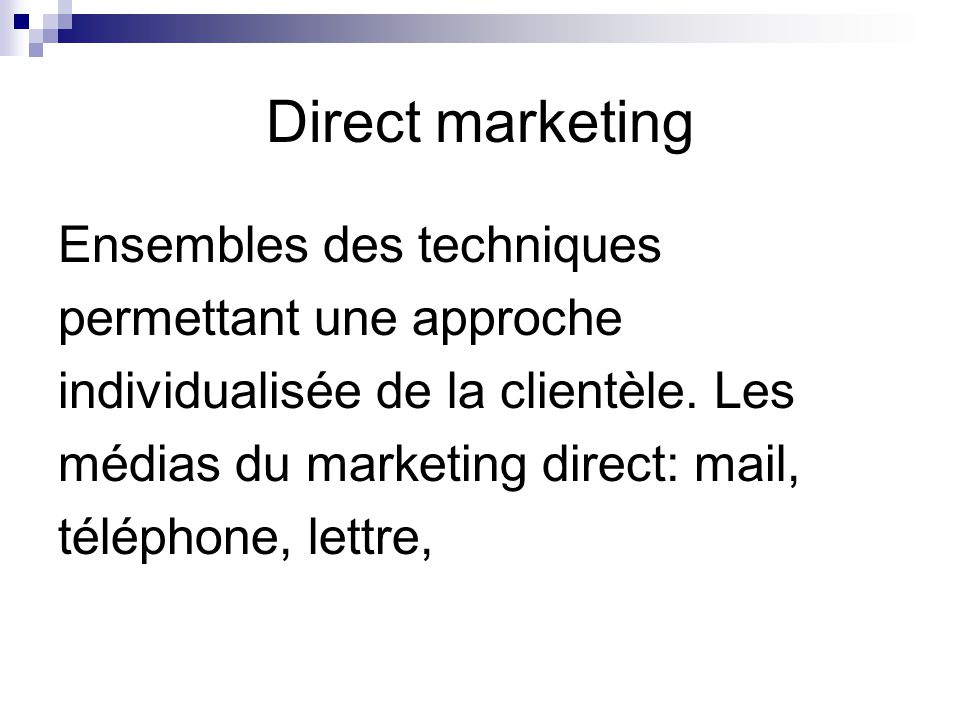 Direct marketing Ensembles des techniques permettant une approche