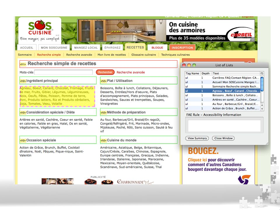 Accessibilité du Web Excellente structure sémantique de l'information : <h1>, <h2>, <ul>