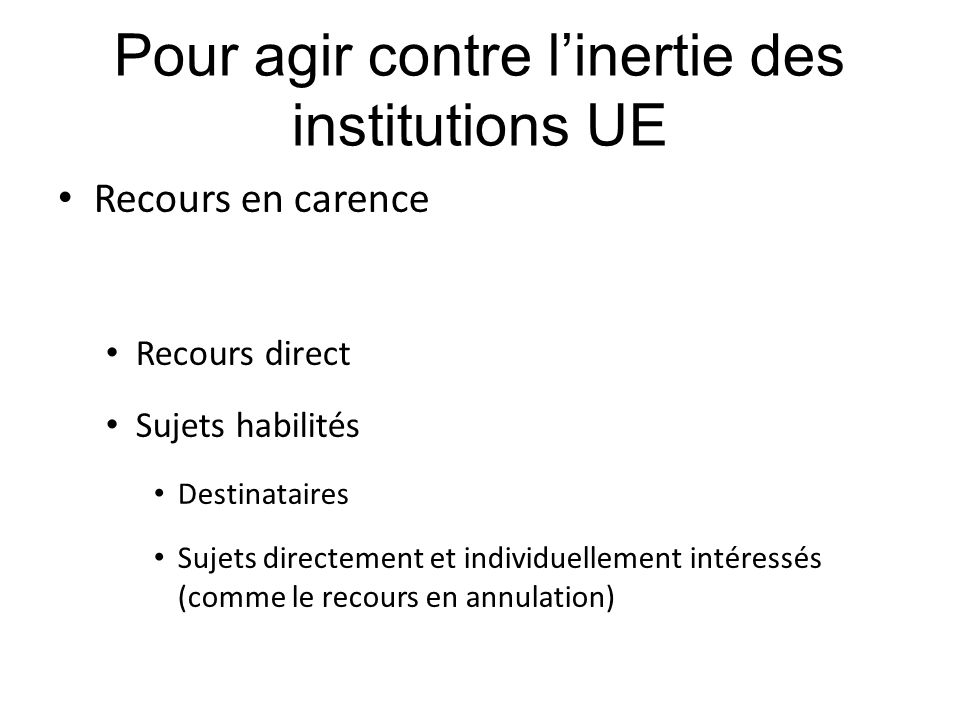 Pour agir contre l'inertie des institutions UE