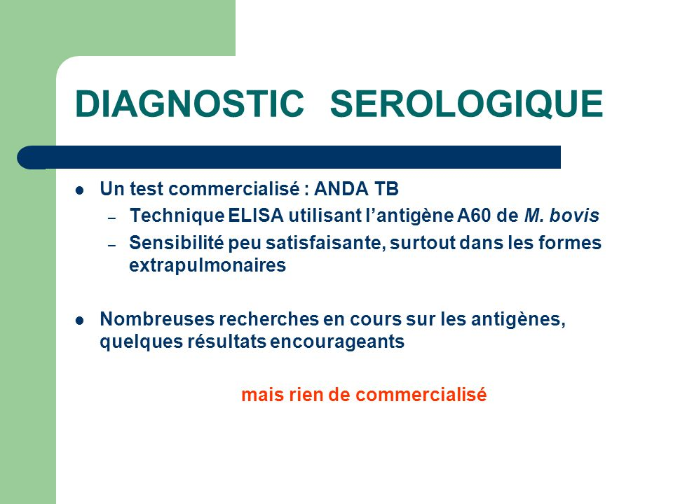 DIAGNOSTIC SEROLOGIQUE
