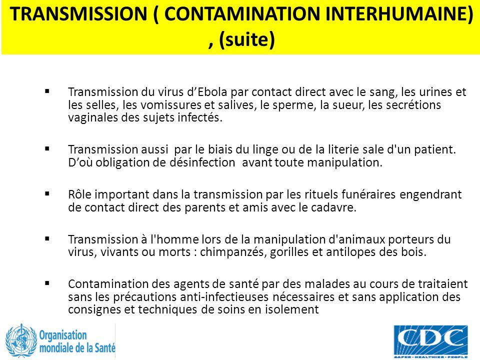 TRANSMISSION ( CONTAMINATION INTERHUMAINE) , (suite)