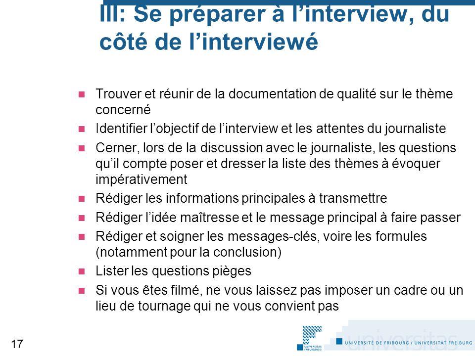 III: Se préparer à l'interview, du côté de l'interviewé