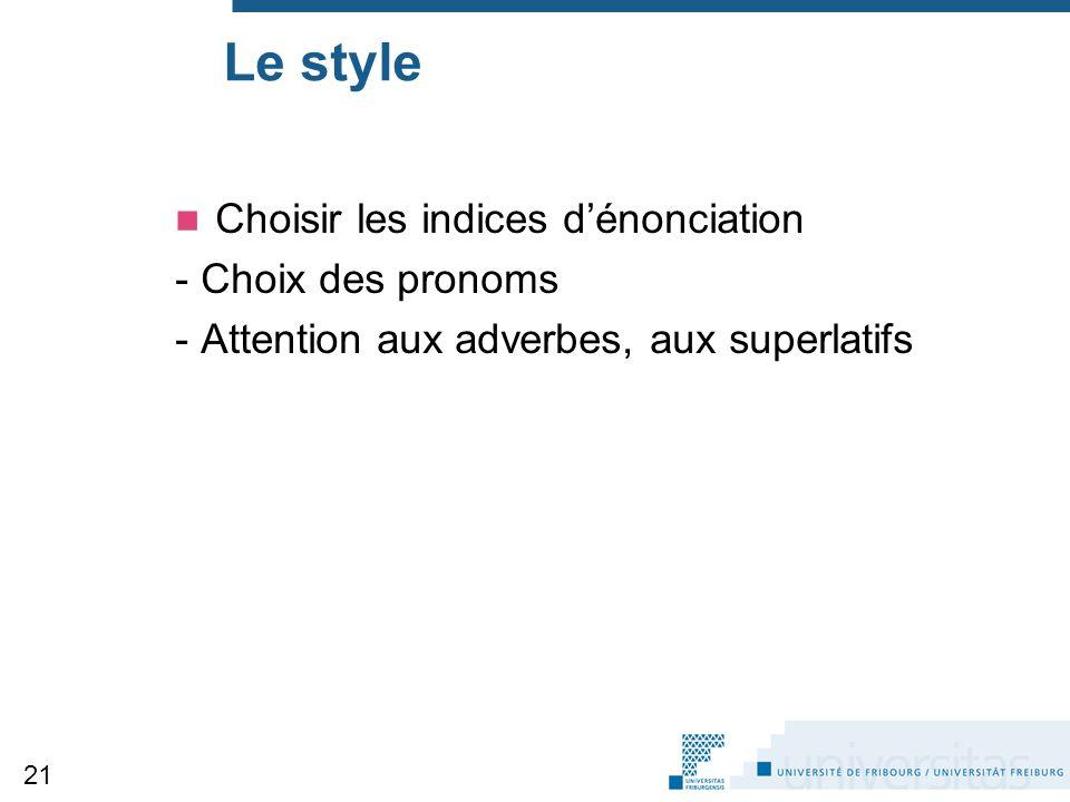 Le style Choisir les indices d'énonciation - Choix des pronoms