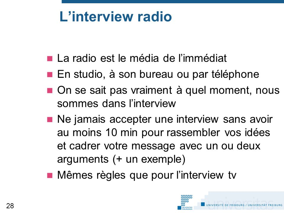 L'interview radio La radio est le média de l'immédiat