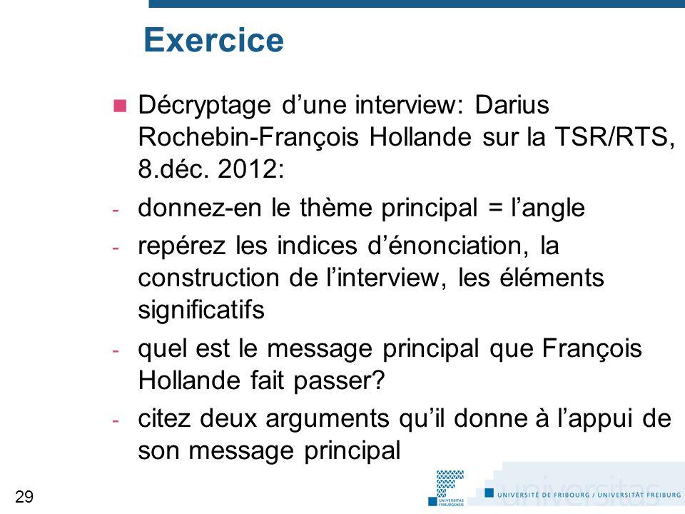 Exercice Décryptage d'une interview: Darius Rochebin-François Hollande sur la TSR/RTS, 8.déc. 2012: