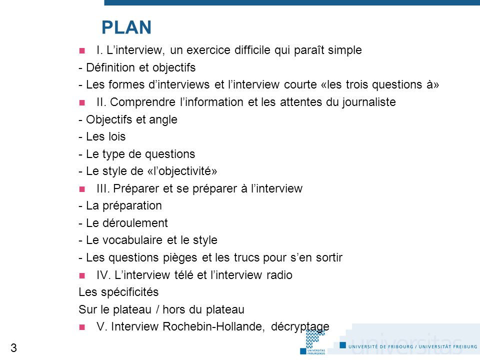 PLAN I. L'interview, un exercice difficile qui paraît simple