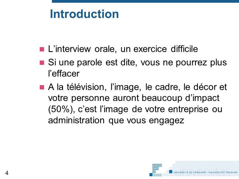 Introduction L'interview orale, un exercice difficile