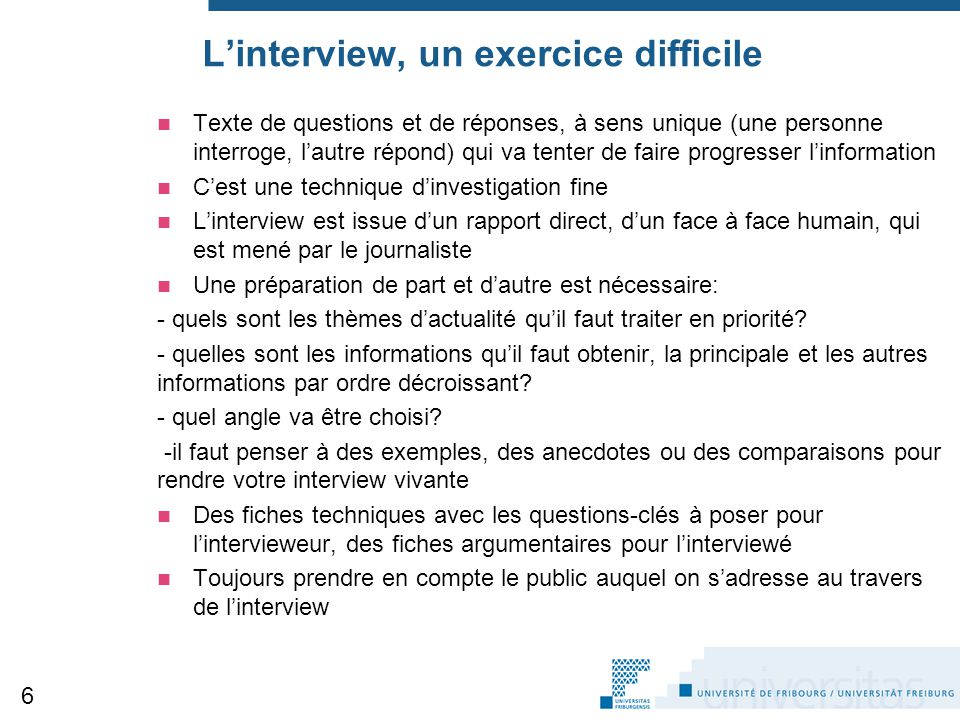 L'interview, un exercice difficile