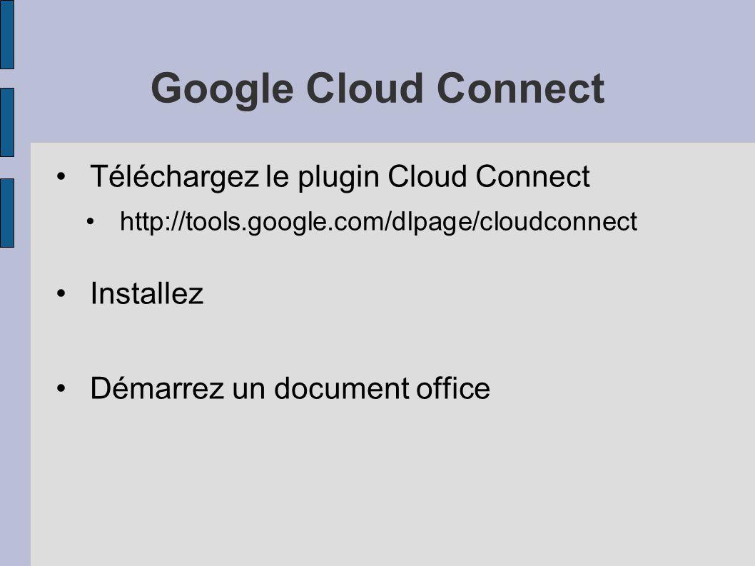 Google Cloud Connect Téléchargez le plugin Cloud Connect Installez