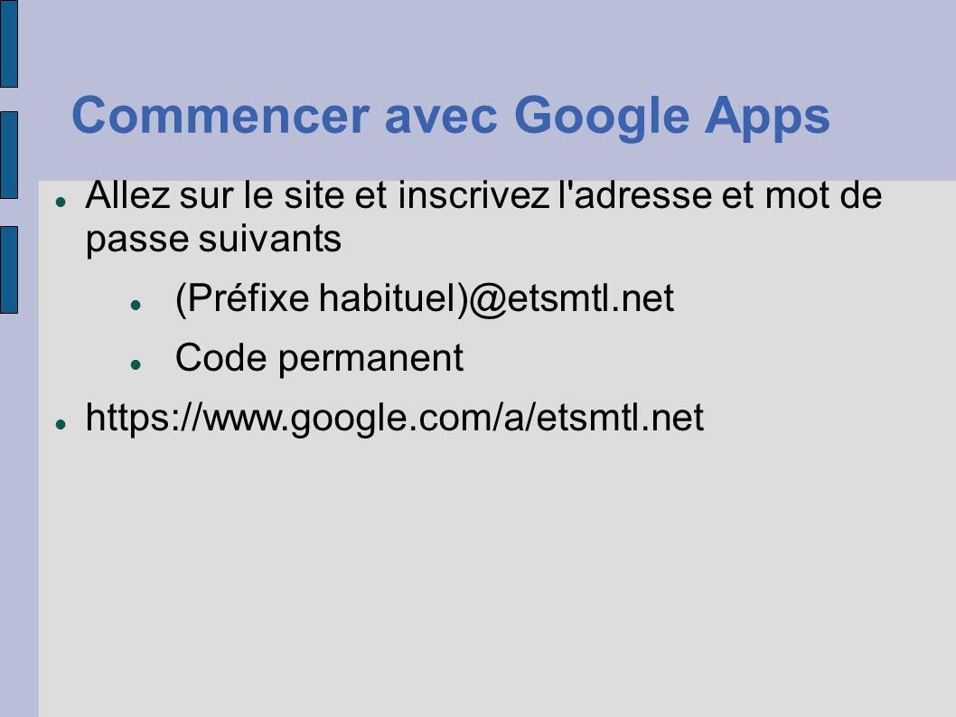 Commencer avec Google Apps