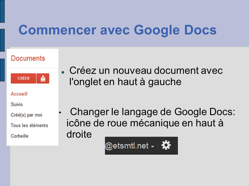 Commencer avec Google Docs