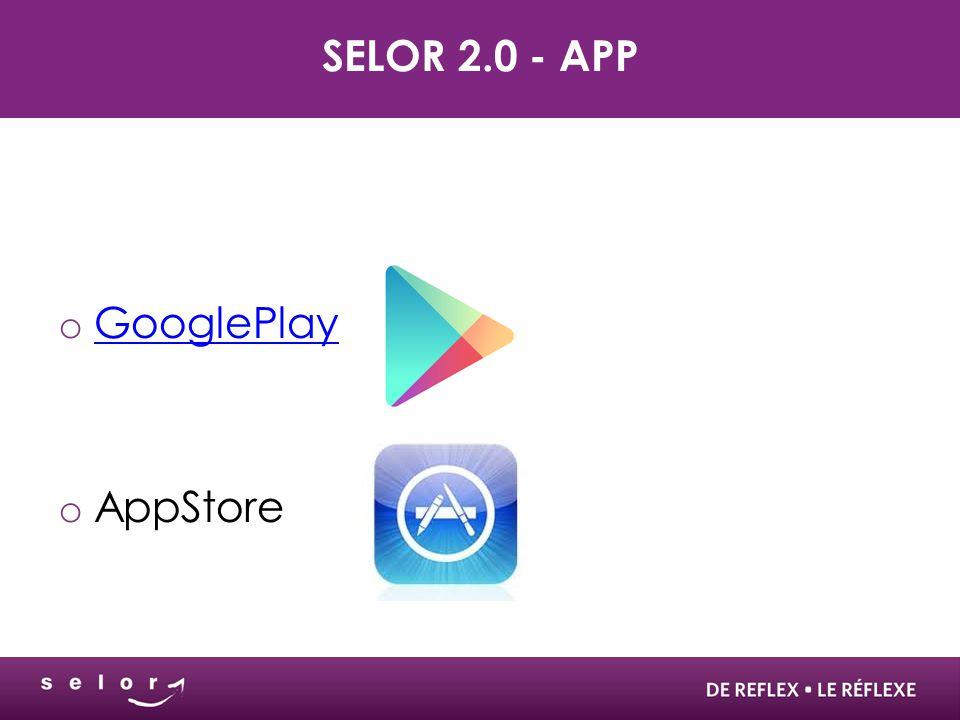 Selor 2.0 - App GooglePlay AppStore