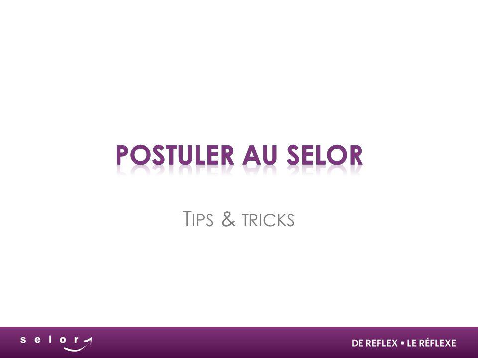 Postuler au Selor Tips & tricks