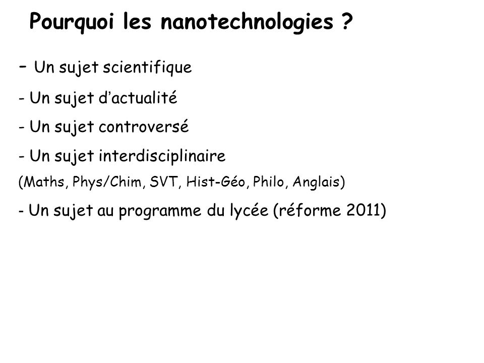 Pourquoi les nanotechnologies