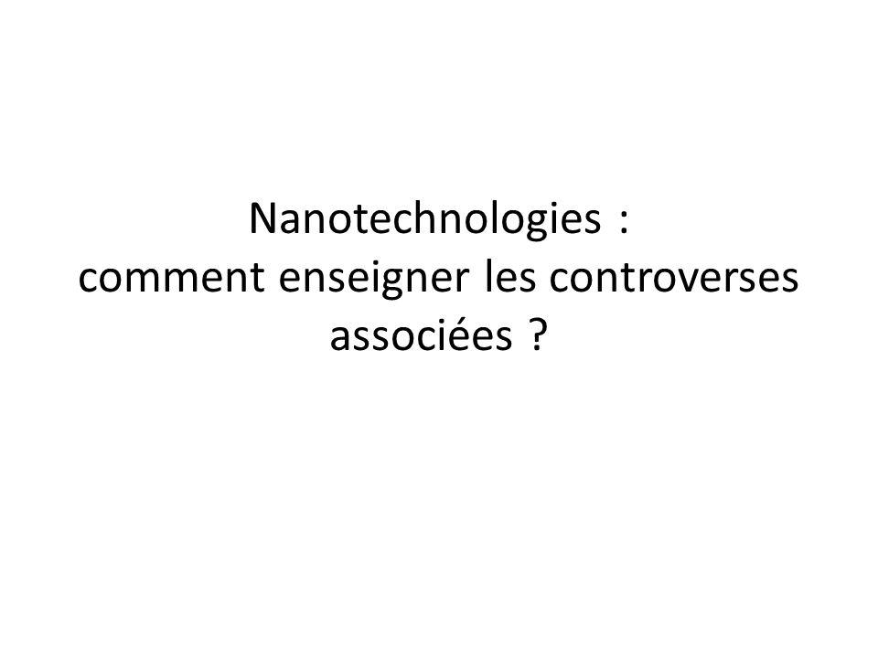 Nanotechnologies : comment enseigner les controverses associées