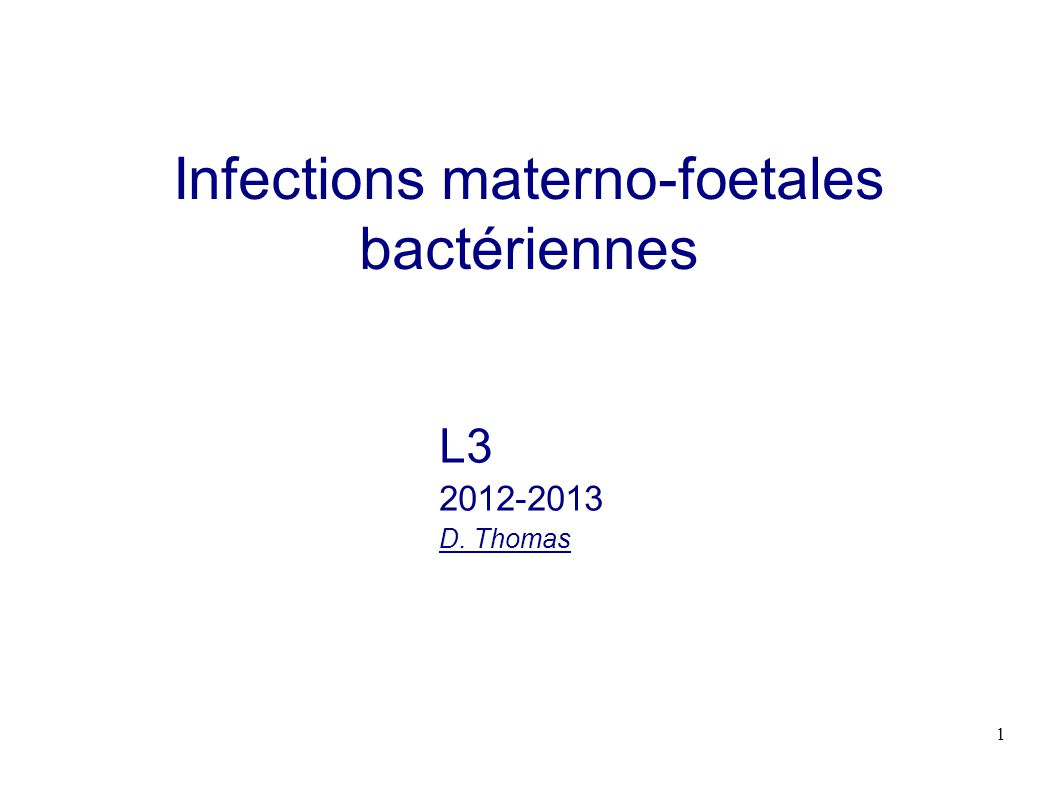 Infections materno-foetales bactériennes