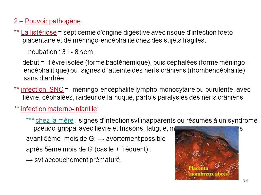 2 – Pouvoir pathogène.