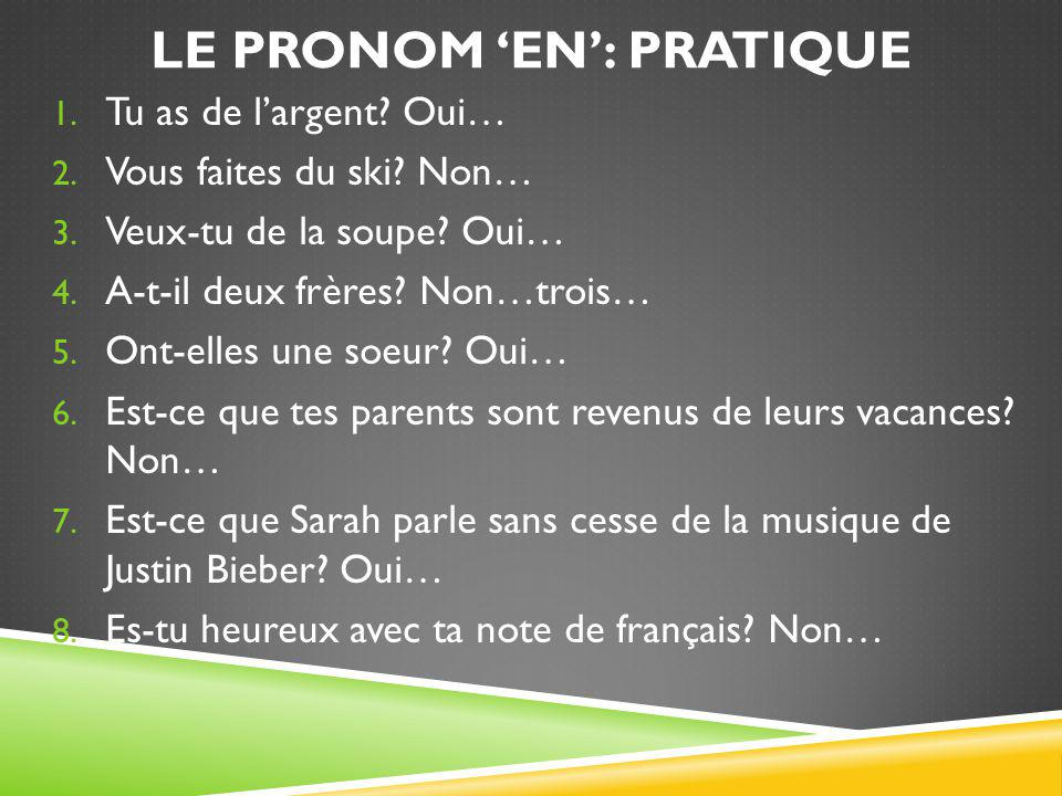 Le pronom 'en': Pratique