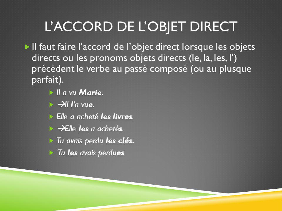 L'accord de l'objet direct