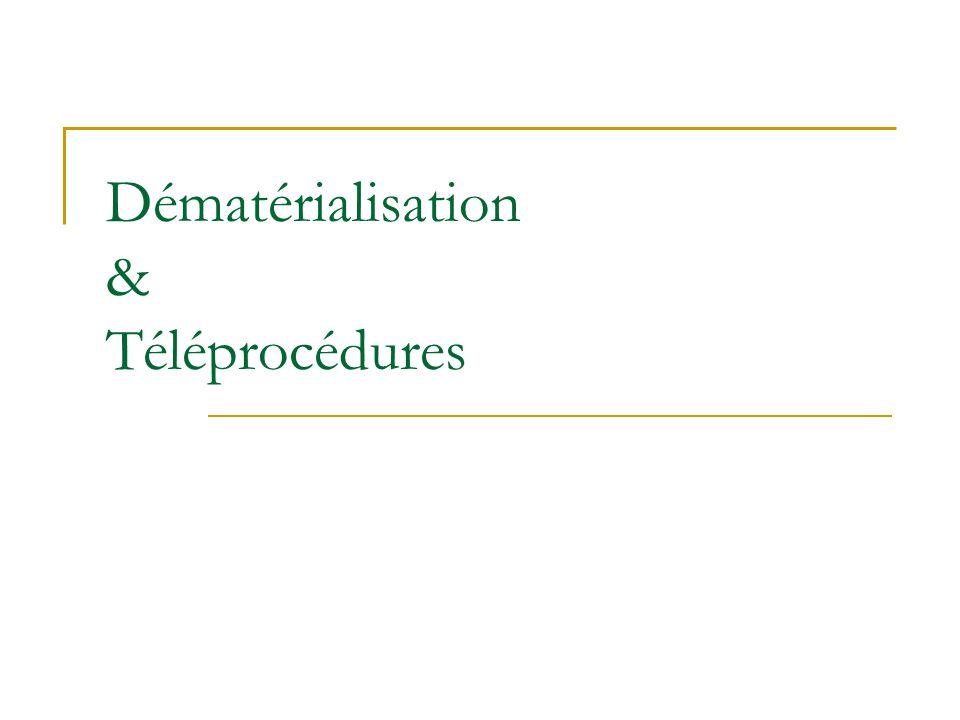 Dématérialisation & Téléprocédures