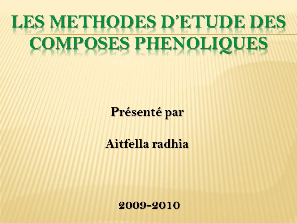 LES METHODES D'ETUDE DES COMPOSES PHENOLIQUES