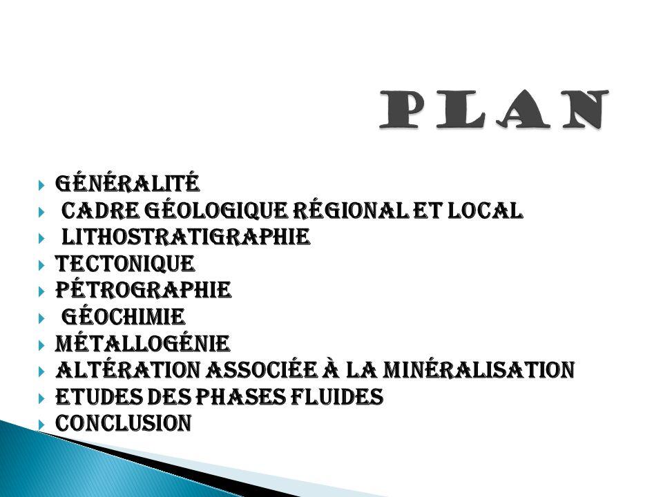 PLAN Généralité Cadre géologique régional et local Lithostratigraphie