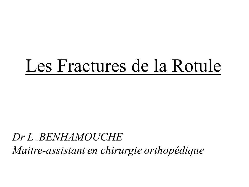 Les Fractures de la Rotule