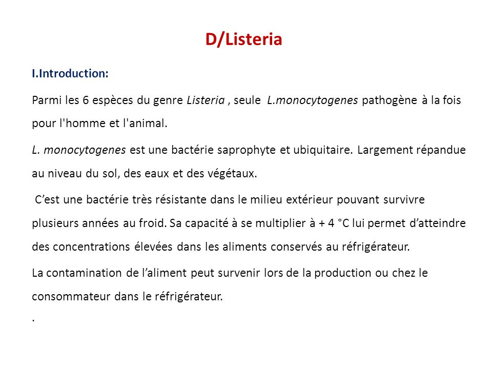 D/Listeria I.Introduction: