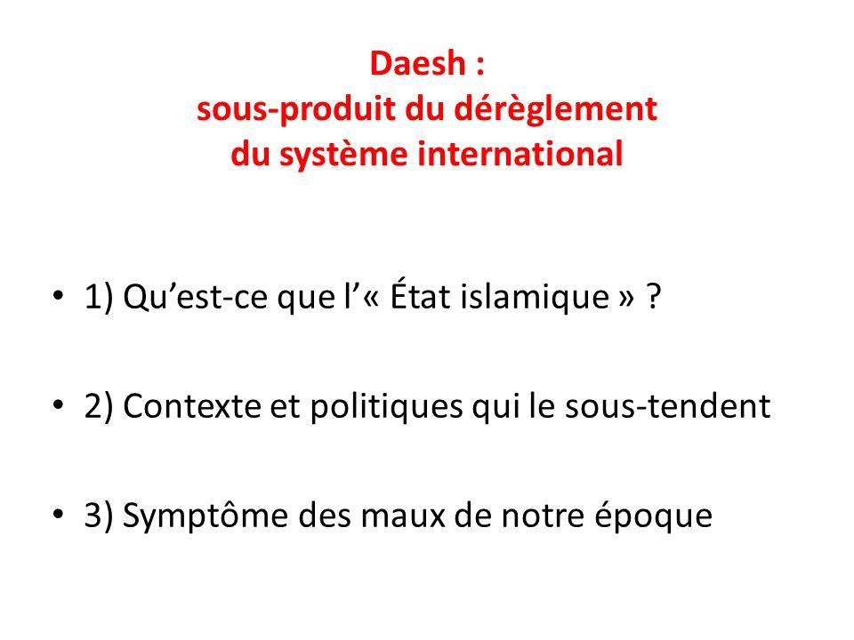 Daesh : sous-produit du dérèglement du système international