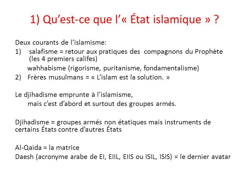 1) Qu'est-ce que l'« État islamique »