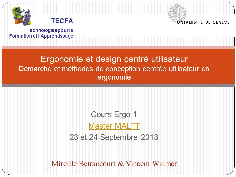 Cours Ergo 1 Master MALTT 23 et 24 Septembre 2013