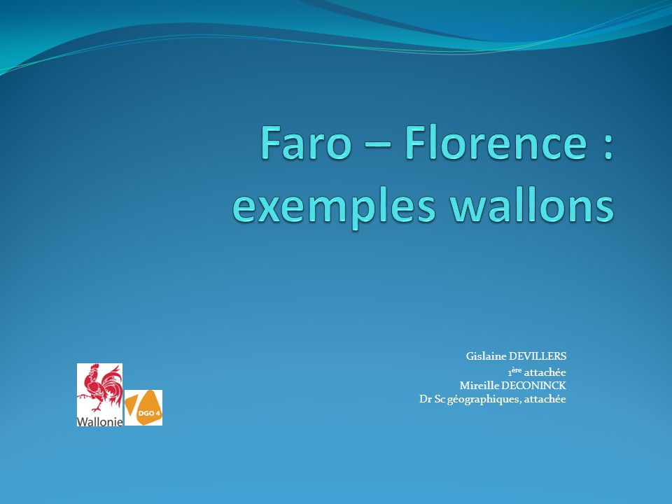 Faro – Florence : exemples wallons