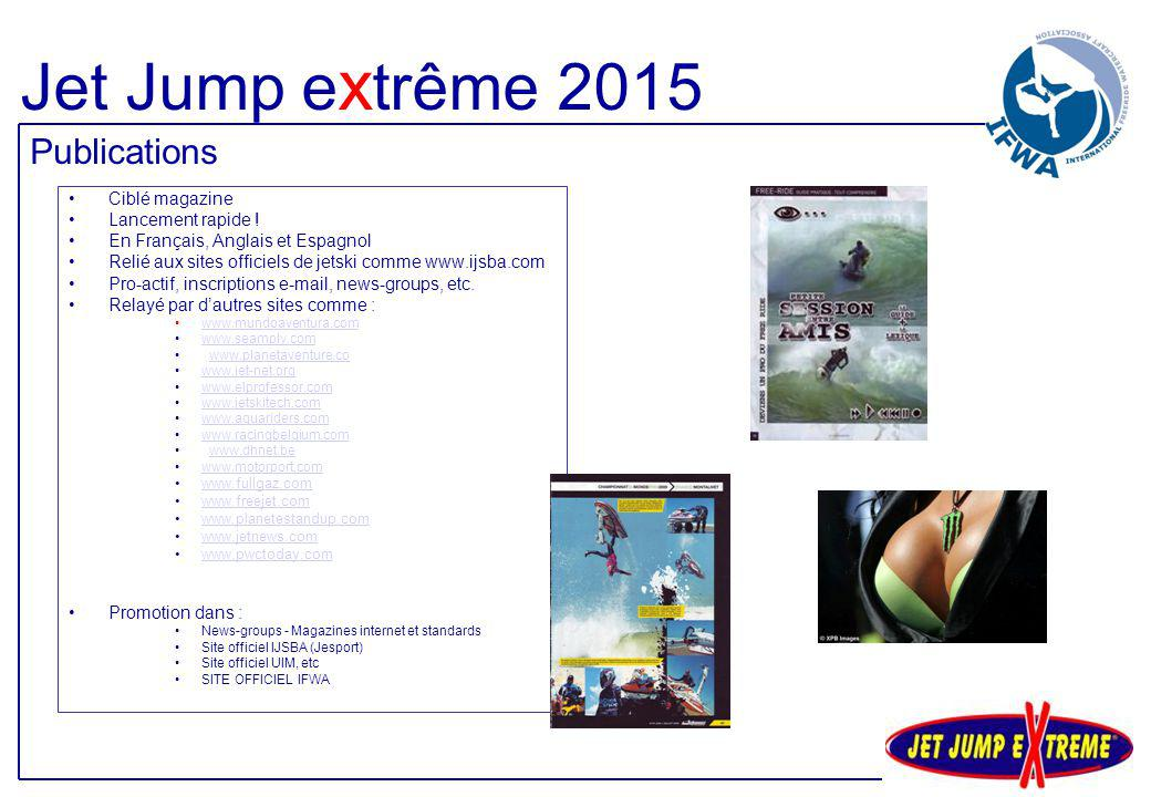 Jet Jump extrême 2015 Publications Ciblé magazine Lancement rapide !