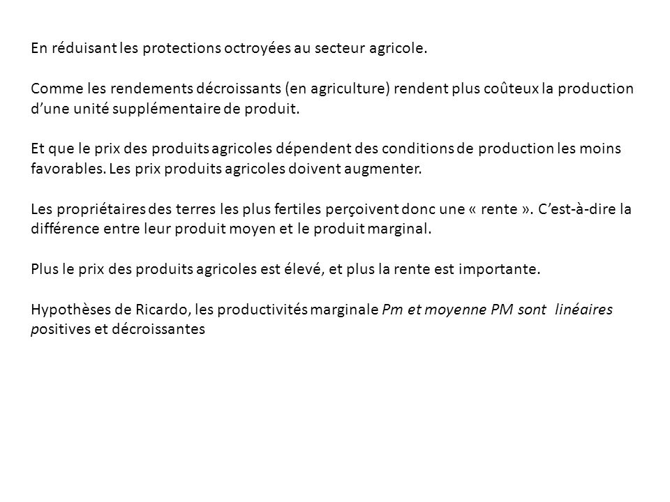 En réduisant les protections octroyées au secteur agricole.