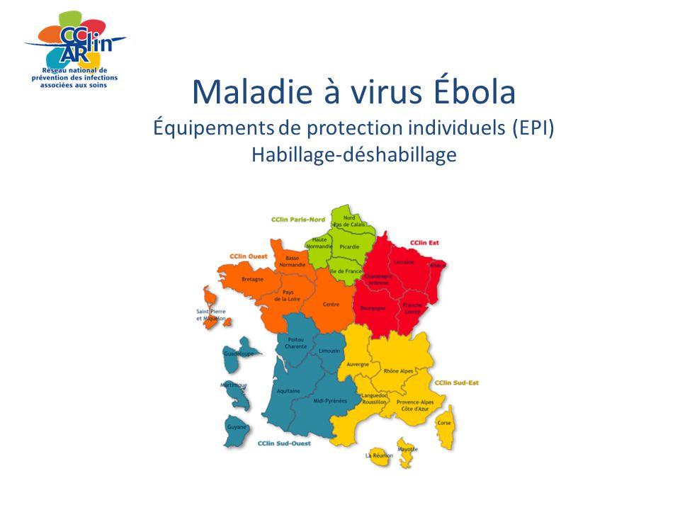 Maladie à virus Ébola Équipements de protection individuels (EPI) Habillage-déshabillage