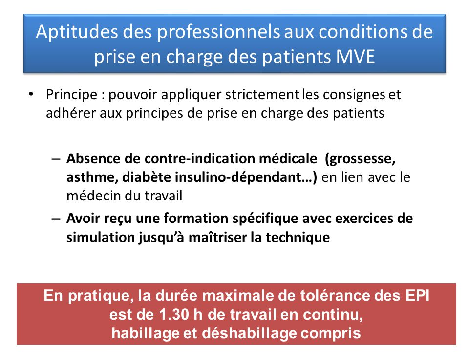 Aptitudes des professionnels aux conditions de prise en charge des patients MVE