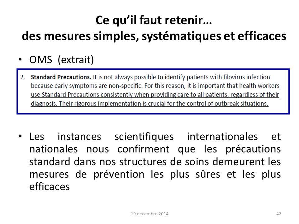 Ce qu'il faut retenir… des mesures simples, systématiques et efficaces
