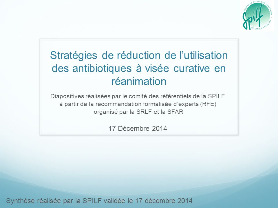 Stratégies de réduction de l'utilisation des antibiotiques à visée curative en réanimation