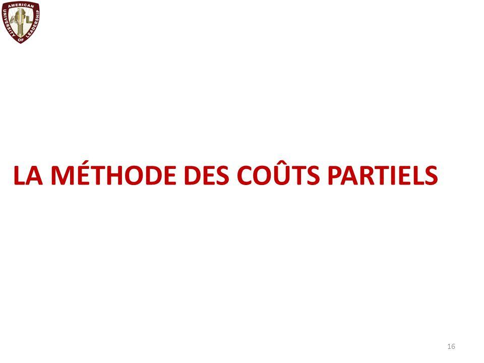 LA MÉTHODE DES COÛTS PARTIELS