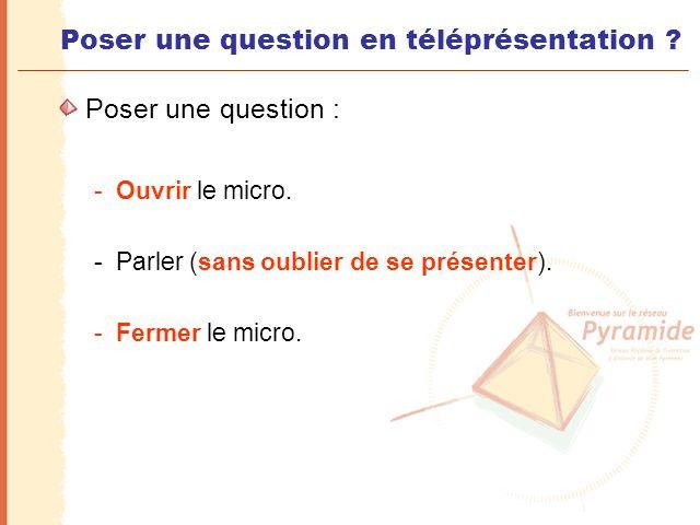 Poser une question en téléprésentation