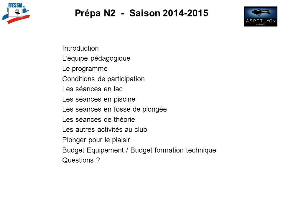 N2 Prépa N2 - Saison 2014-2015 Introduction L'équipe pédagogique
