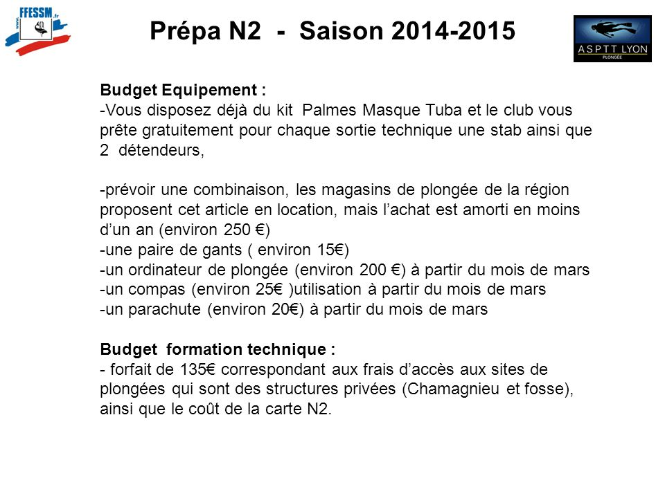 Prépa N2 - Saison 2014-2015 Budget Equipement :
