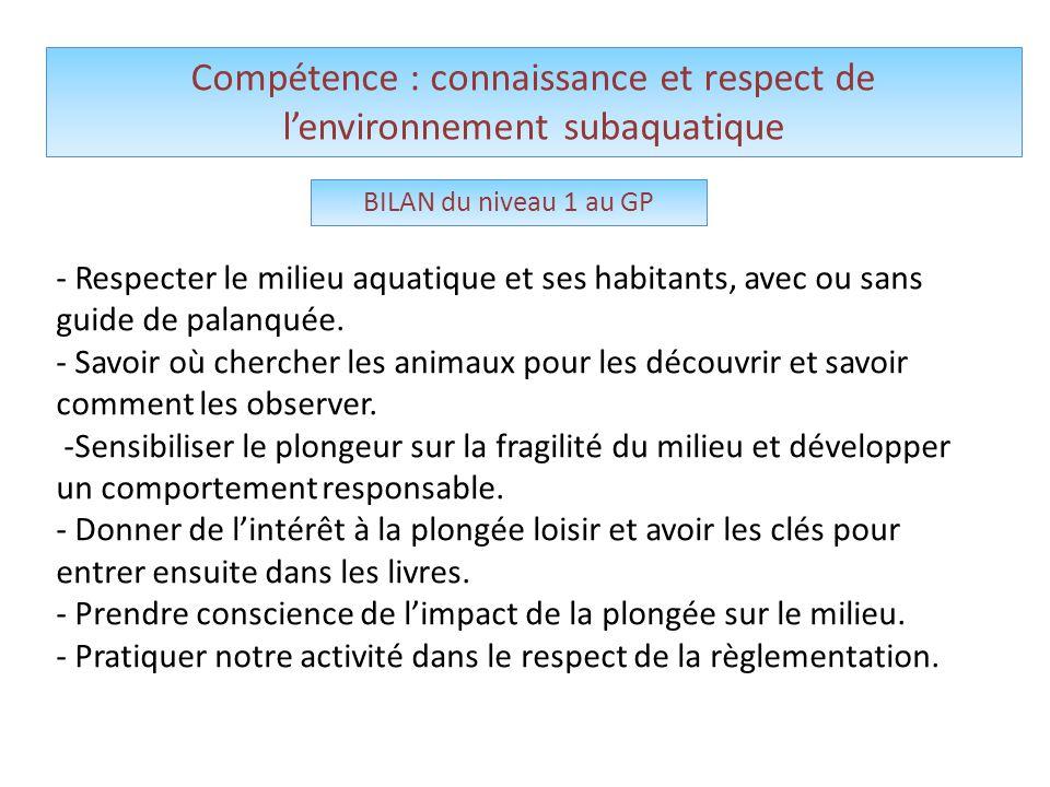 Compétence : connaissance et respect de l'environnement subaquatique