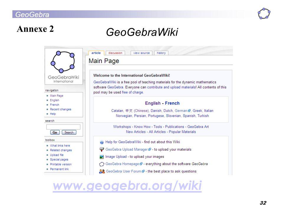 www.geogebra.org/wiki GeoGebraWiki Annexe 2 32