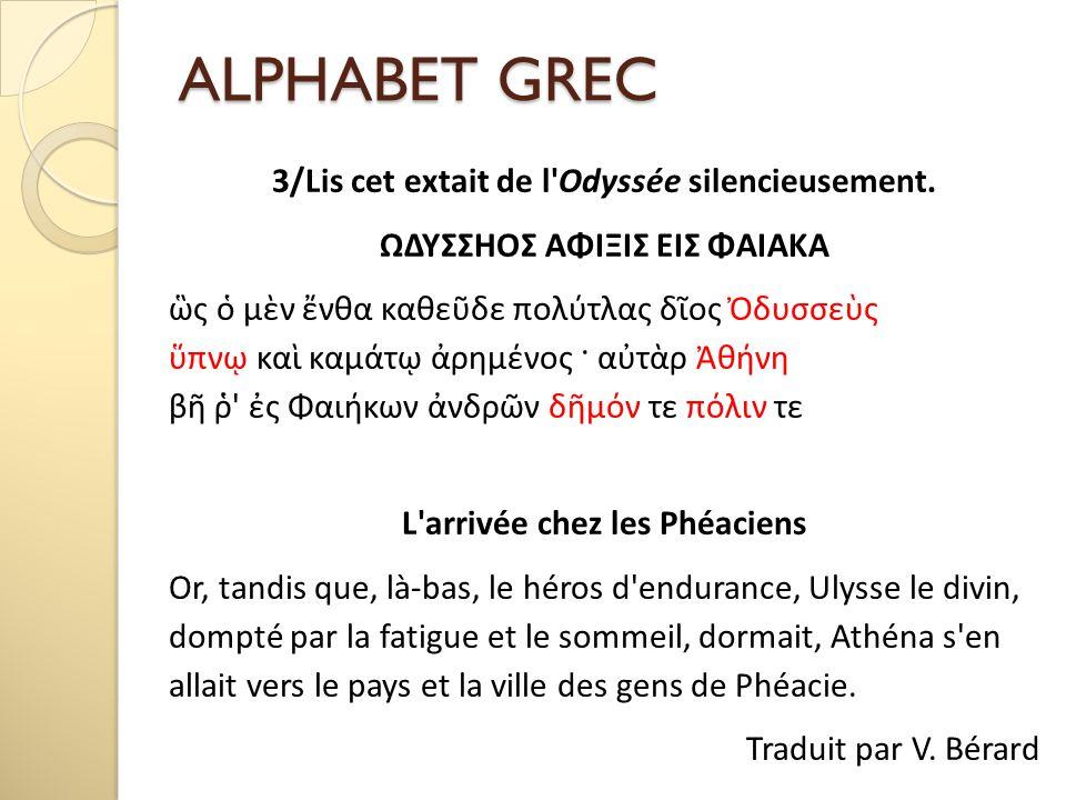 ALPHABET GREC 3/Lis cet extait de l Odyssée silencieusement.