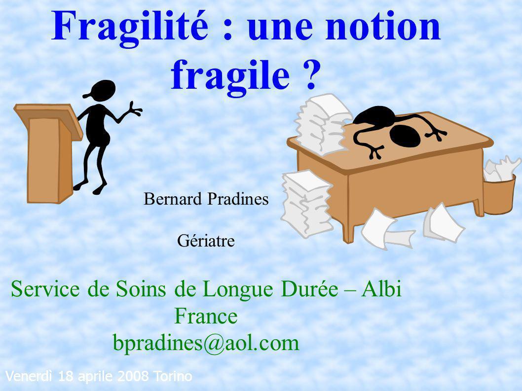 Fragilité : une notion fragile